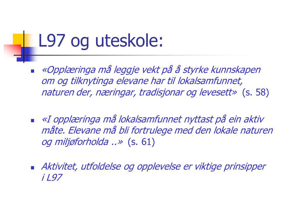 L97 og uteskole: