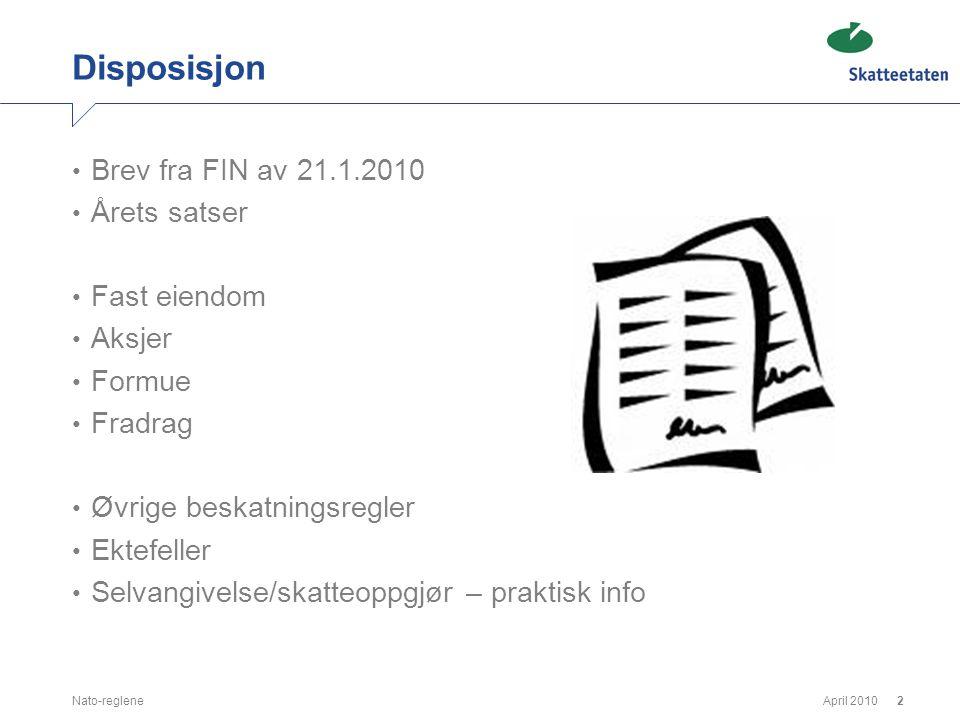 Disposisjon Brev fra FIN av 21.1.2010 Årets satser Fast eiendom Aksjer