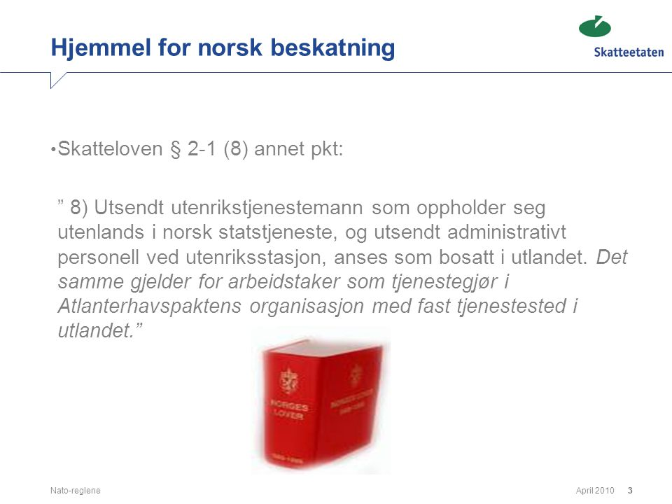Hjemmel for norsk beskatning
