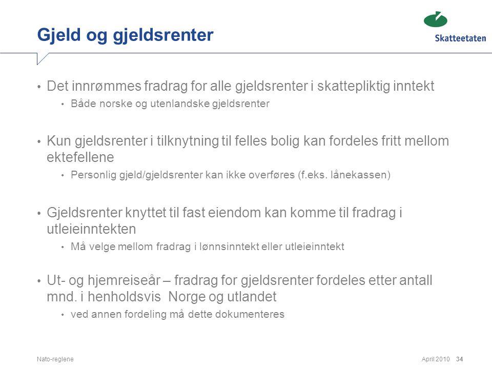 Gjeld og gjeldsrenter Det innrømmes fradrag for alle gjeldsrenter i skattepliktig inntekt. Både norske og utenlandske gjeldsrenter.