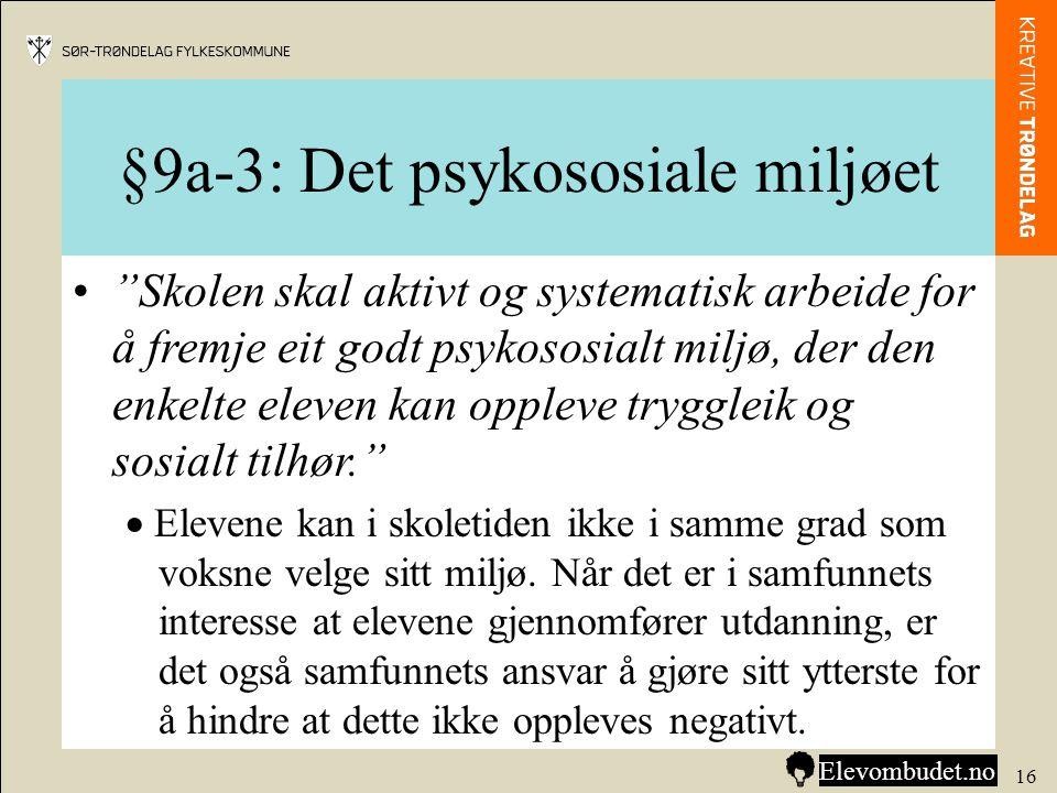 §9a-3: Det psykososiale miljøet