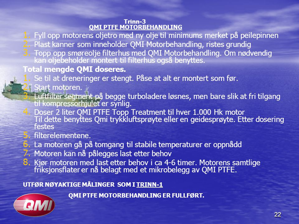 Plast kanner som inneholder QMI Motorbehandling, ristes grundig