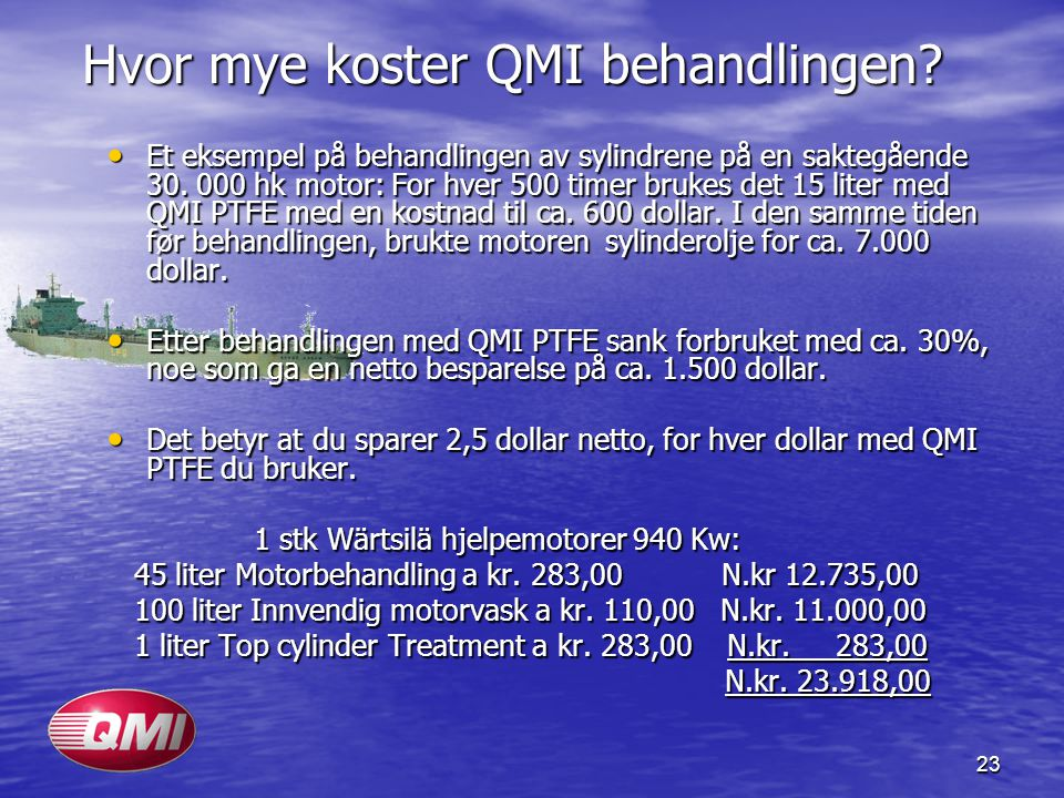 Hvor mye koster QMI behandlingen