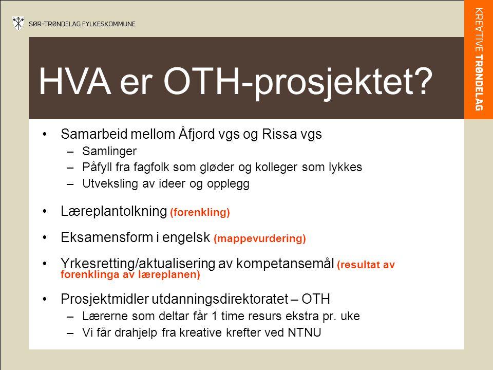 HVA er OTH-prosjektet Samarbeid mellom Åfjord vgs og Rissa vgs