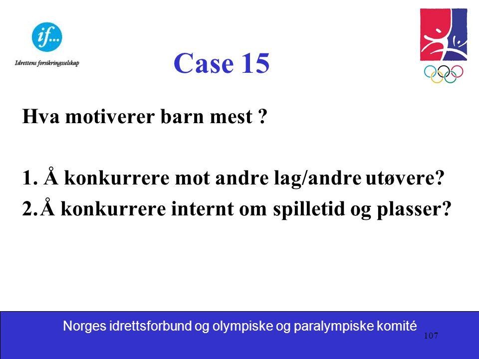 Case 15 Hva motiverer barn mest