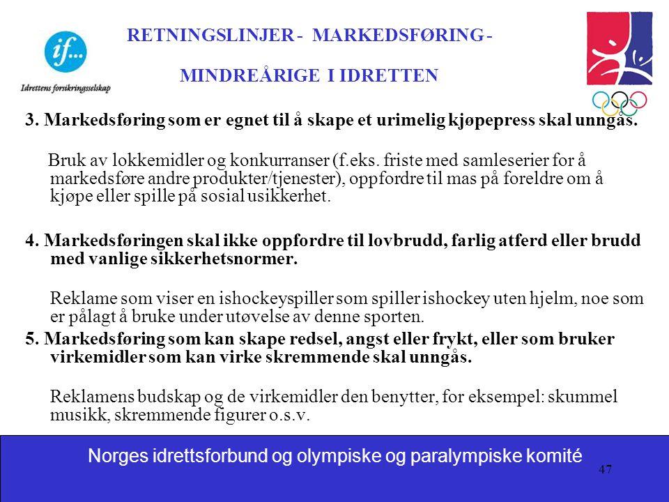 RETNINGSLINJER - MARKEDSFØRING - MINDREÅRIGE I IDRETTEN