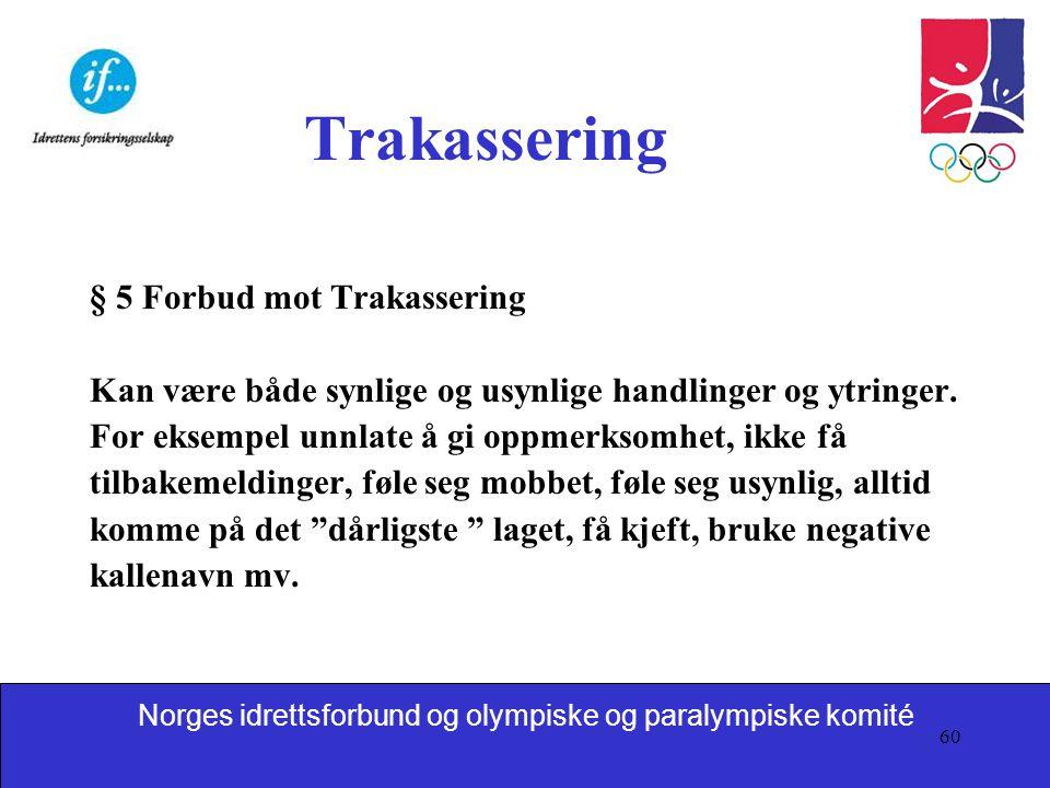Trakassering § 5 Forbud mot Trakassering