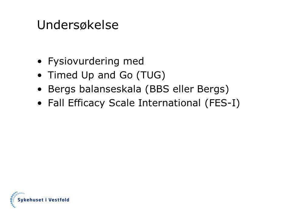 Undersøkelse Fysiovurdering med Timed Up and Go (TUG)