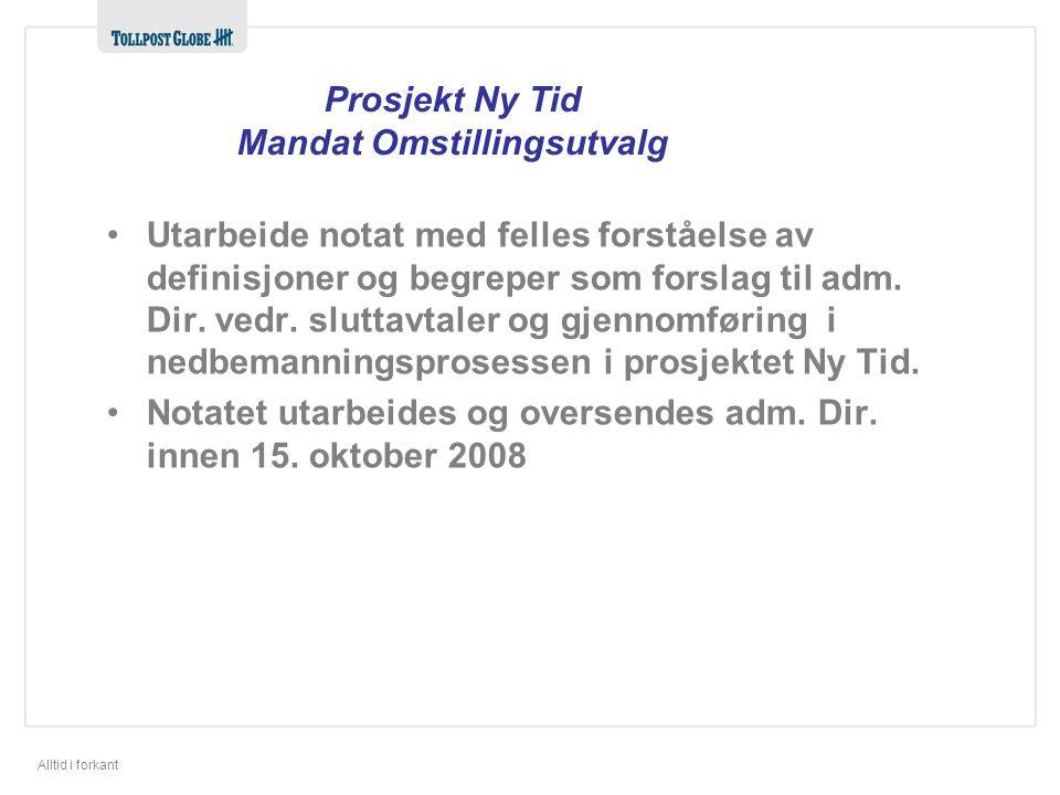 Prosjekt Ny Tid Mandat Omstillingsutvalg