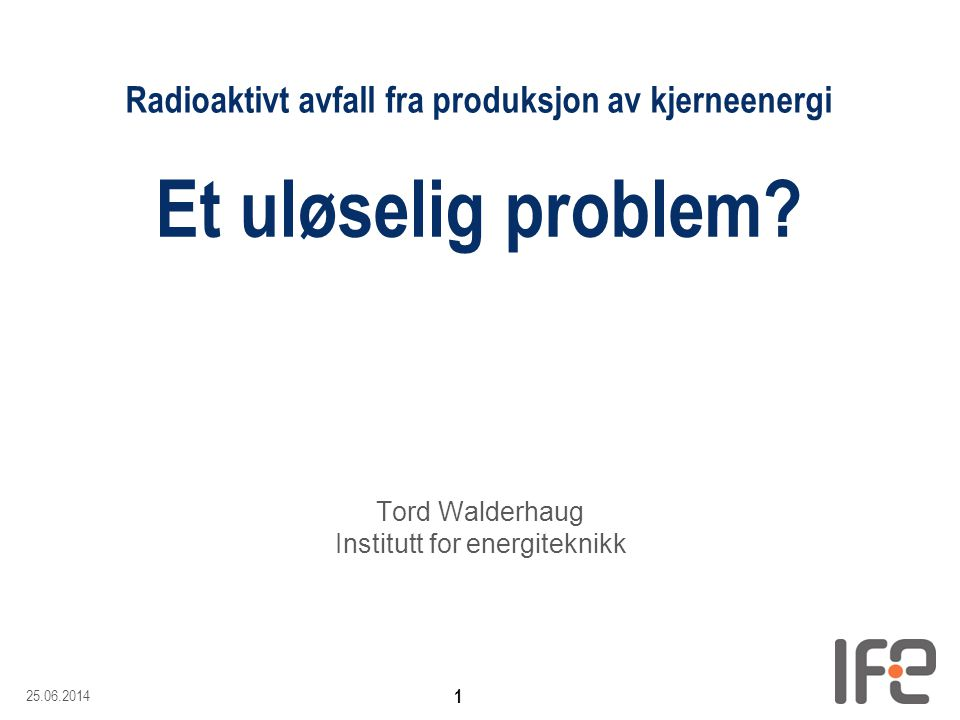 Tord Walderhaug Institutt for energiteknikk
