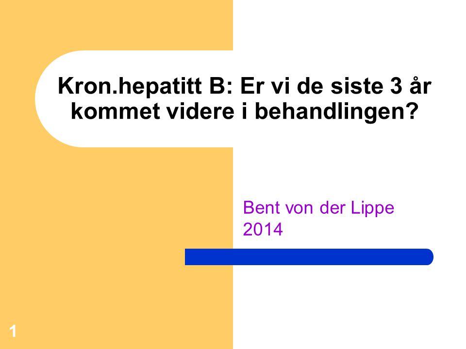 Kron.hepatitt B: Er vi de siste 3 år kommet videre i behandlingen