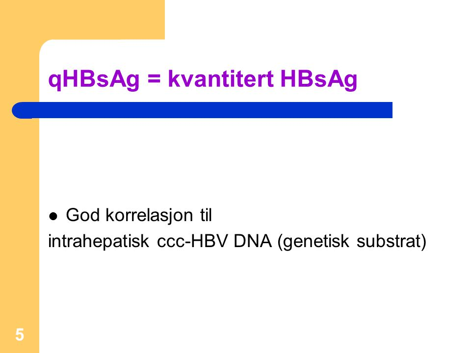 qHBsAg = kvantitert HBsAg