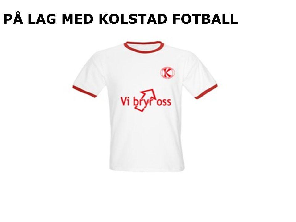 PÅ LAG MED KOLSTAD FOTBALL