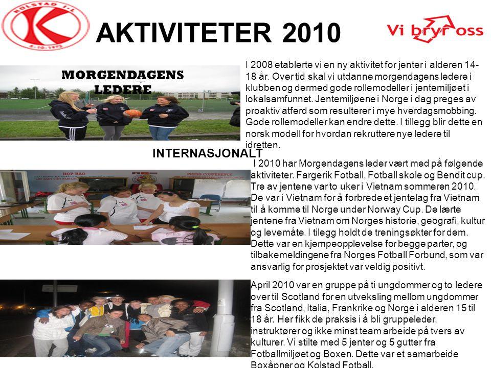 AKTIVITETER 2010 MORGENDAGENS LEDERE INTERNASJONALT