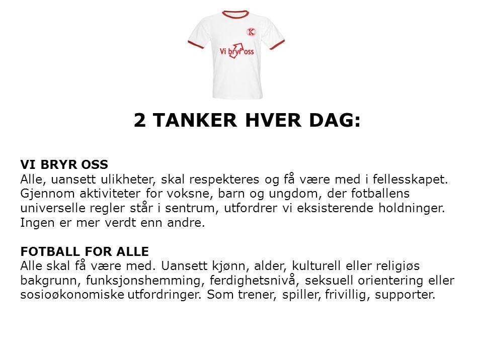 2 TANKER HVER DAG: