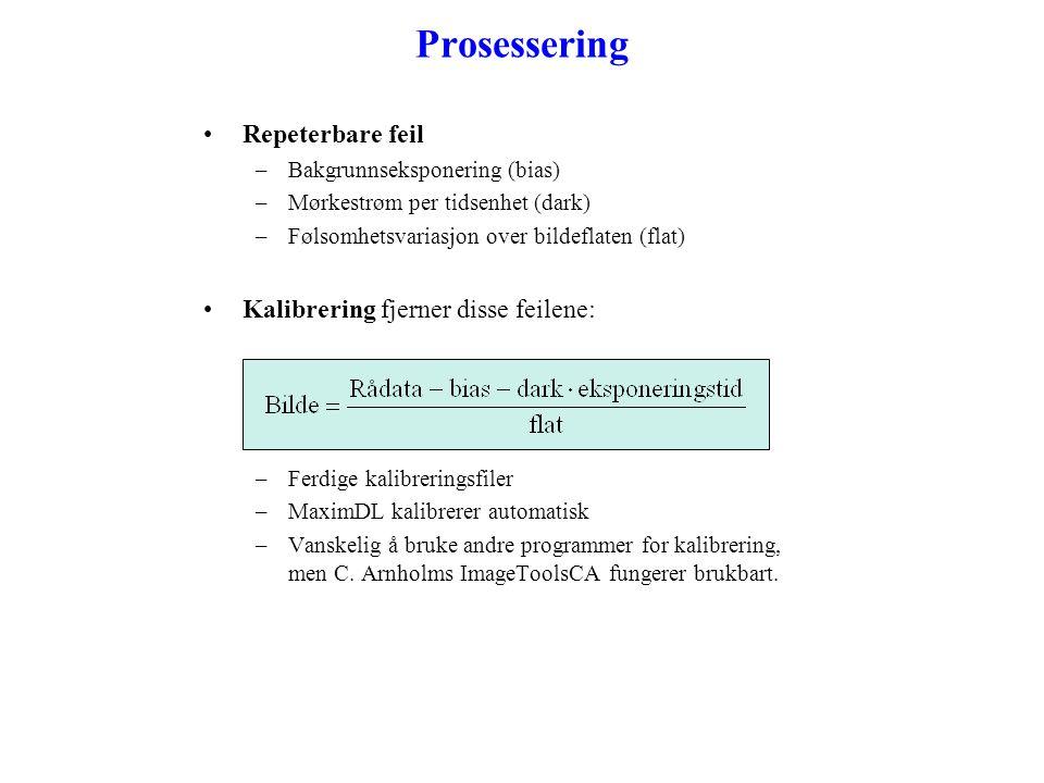 Prosessering Repeterbare feil Kalibrering fjerner disse feilene: