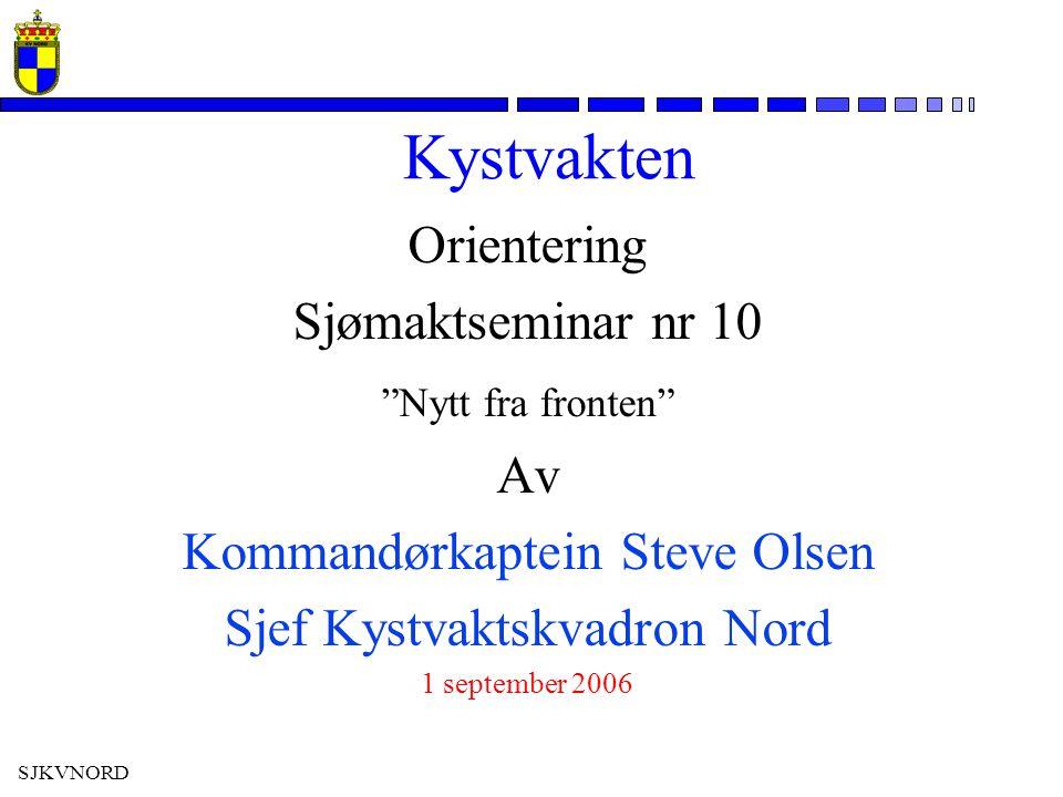 Kystvakten Orientering Sjømaktseminar nr 10 Av