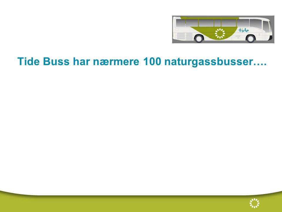 Tide Buss har nærmere 100 naturgassbusser….