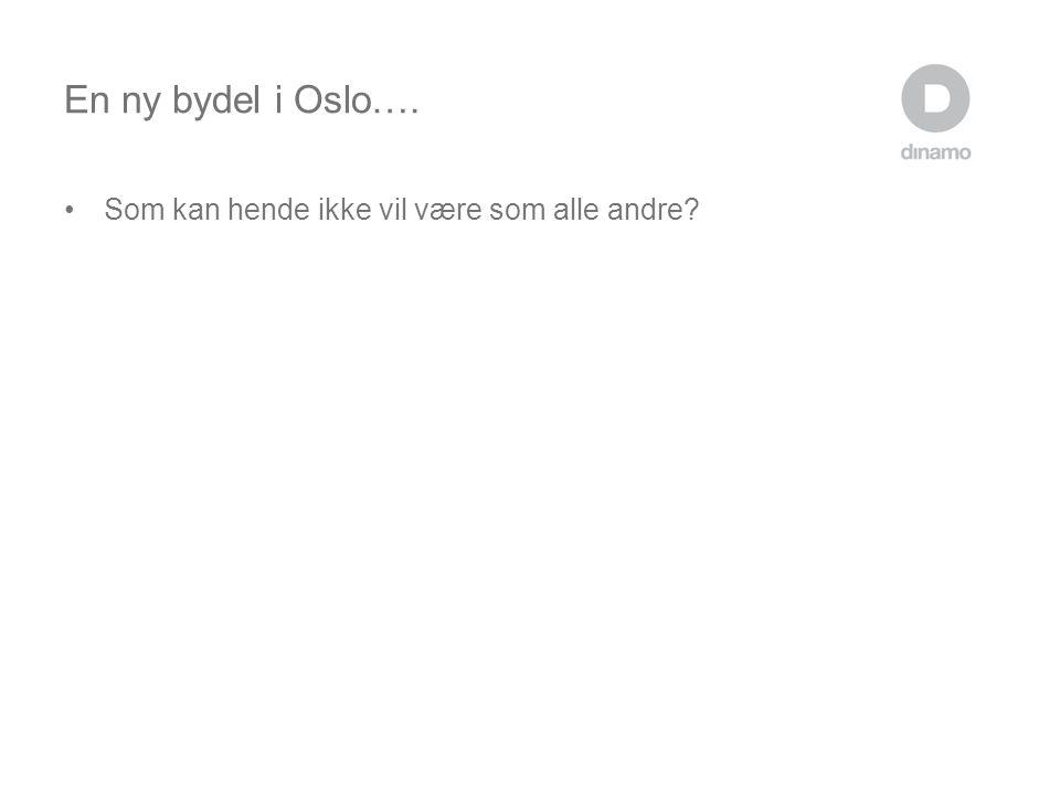 En ny bydel i Oslo…. Som kan hende ikke vil være som alle andre