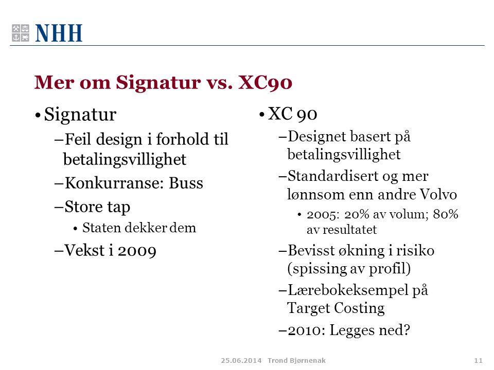 Mer om Signatur vs. XC90 Signatur XC 90