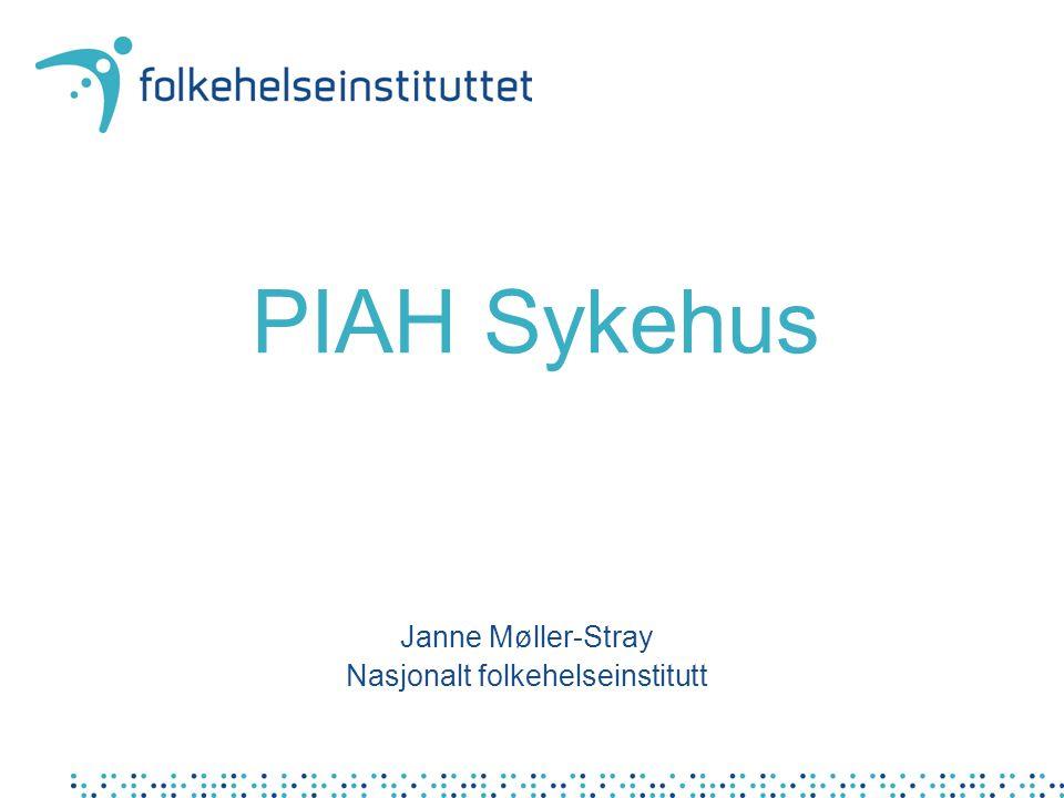 Janne Møller-Stray Nasjonalt folkehelseinstitutt