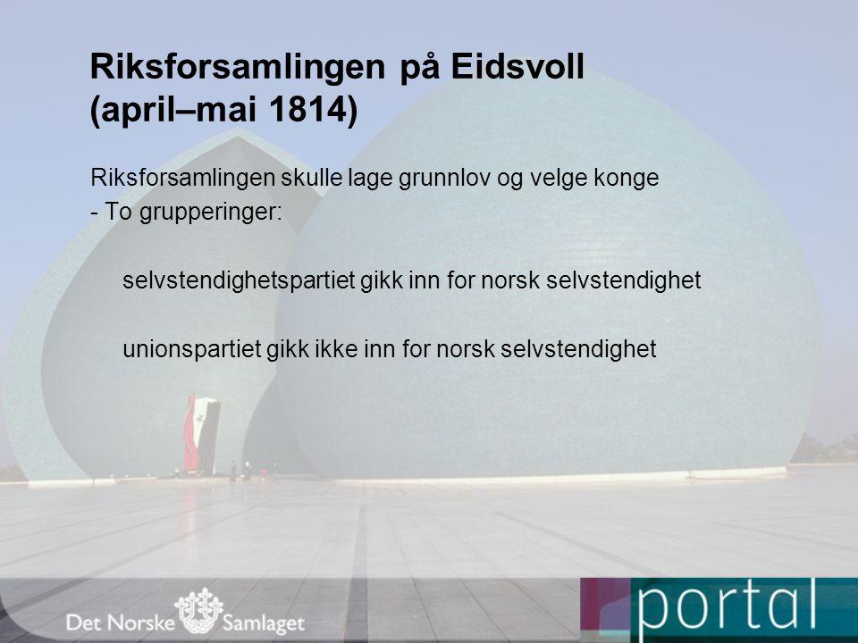 Riksforsamlingen på Eidsvoll (april–mai 1814)