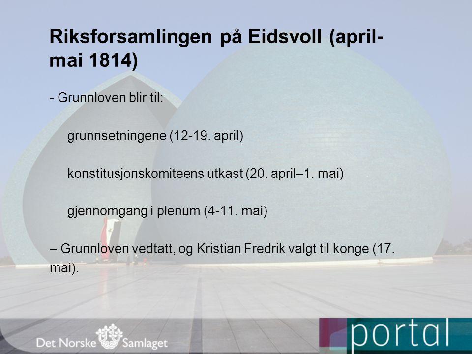 Riksforsamlingen på Eidsvoll (april-mai 1814)