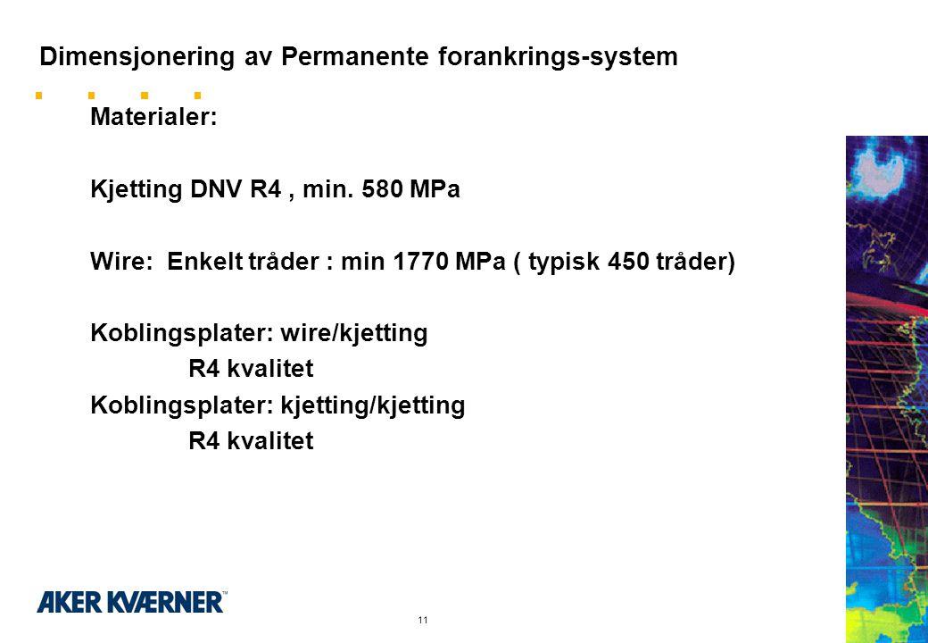 Dimensjonering av Permanente forankrings-system