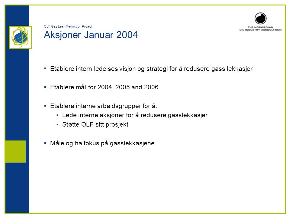 OLF Gas Leak Reduction Project Aksjoner Januar 2004