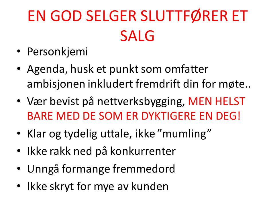 EN GOD SELGER SLUTTFØRER ET SALG