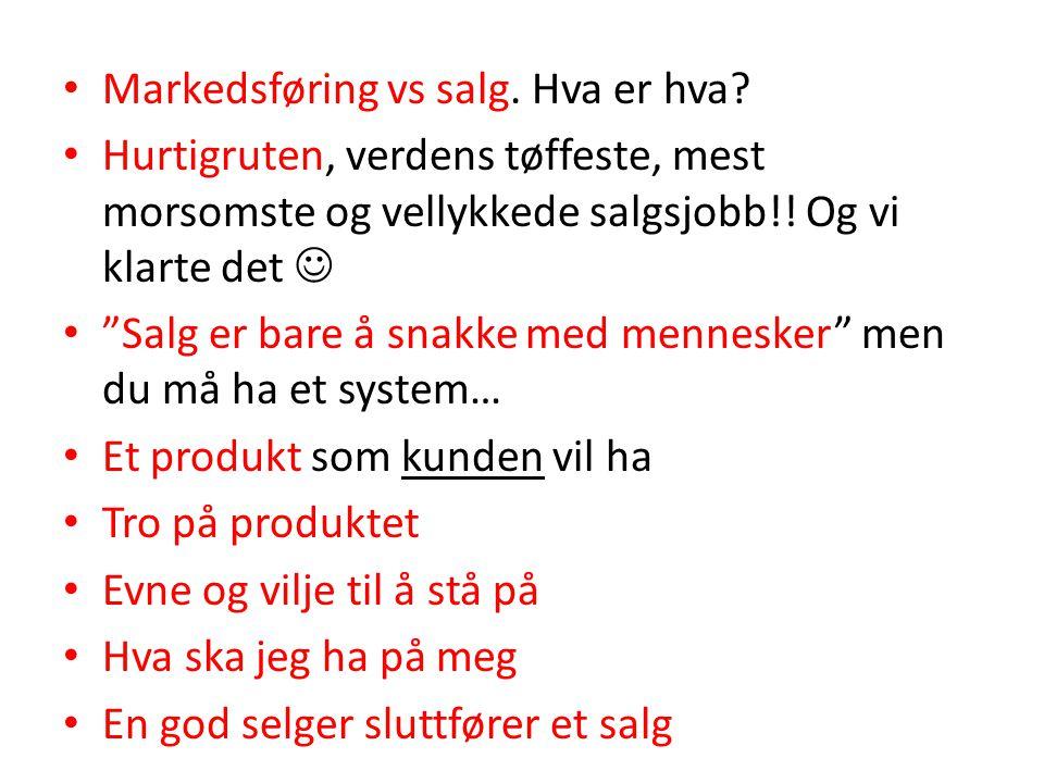 Markedsføring vs salg. Hva er hva