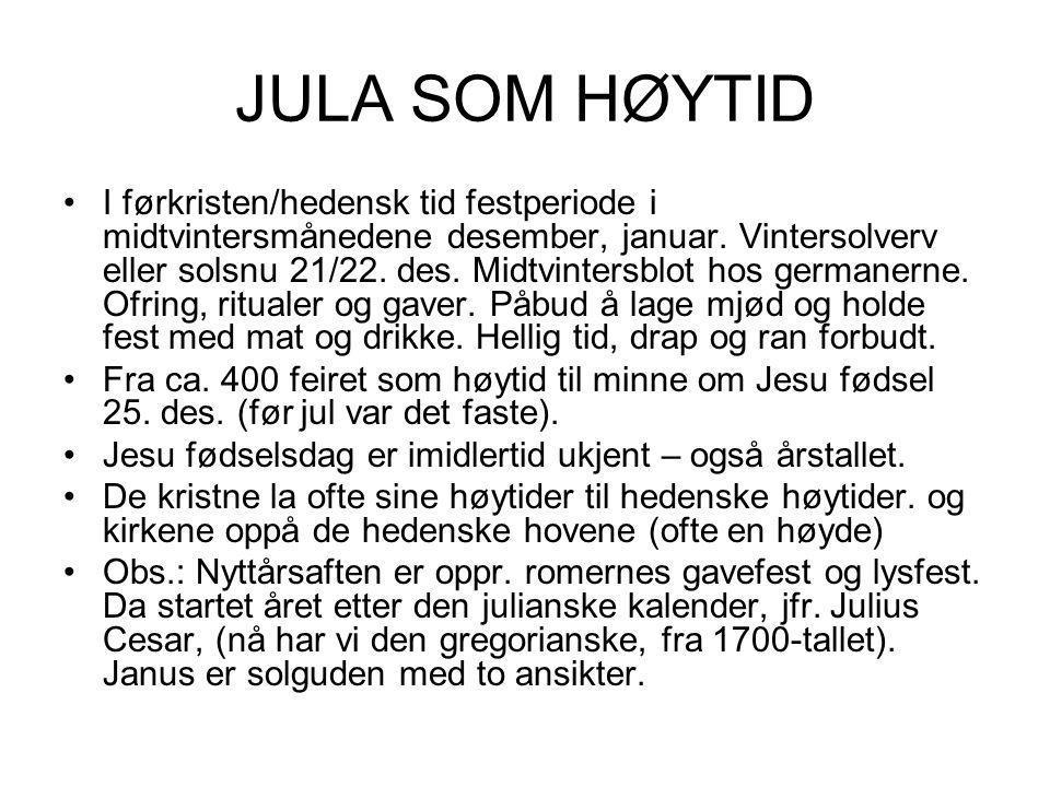 JULA SOM HØYTID