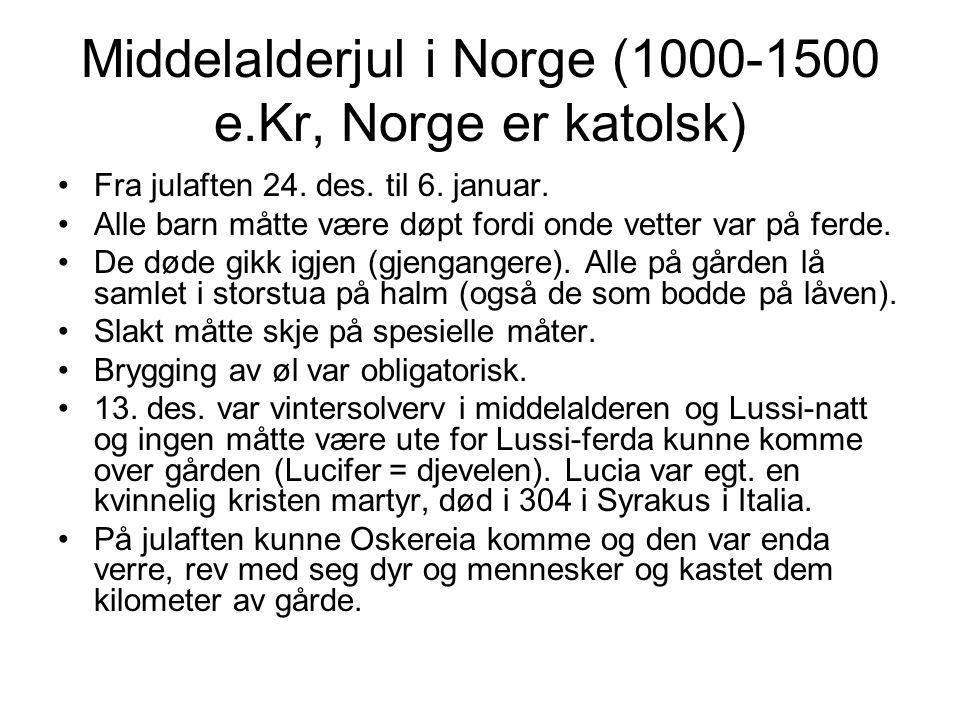 Middelalderjul i Norge (1000-1500 e.Kr, Norge er katolsk)