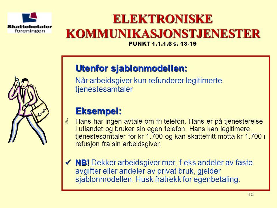 ELEKTRONISKE KOMMUNIKASJONSTJENESTER PUNKT 1.1.1.6 s. 18-19