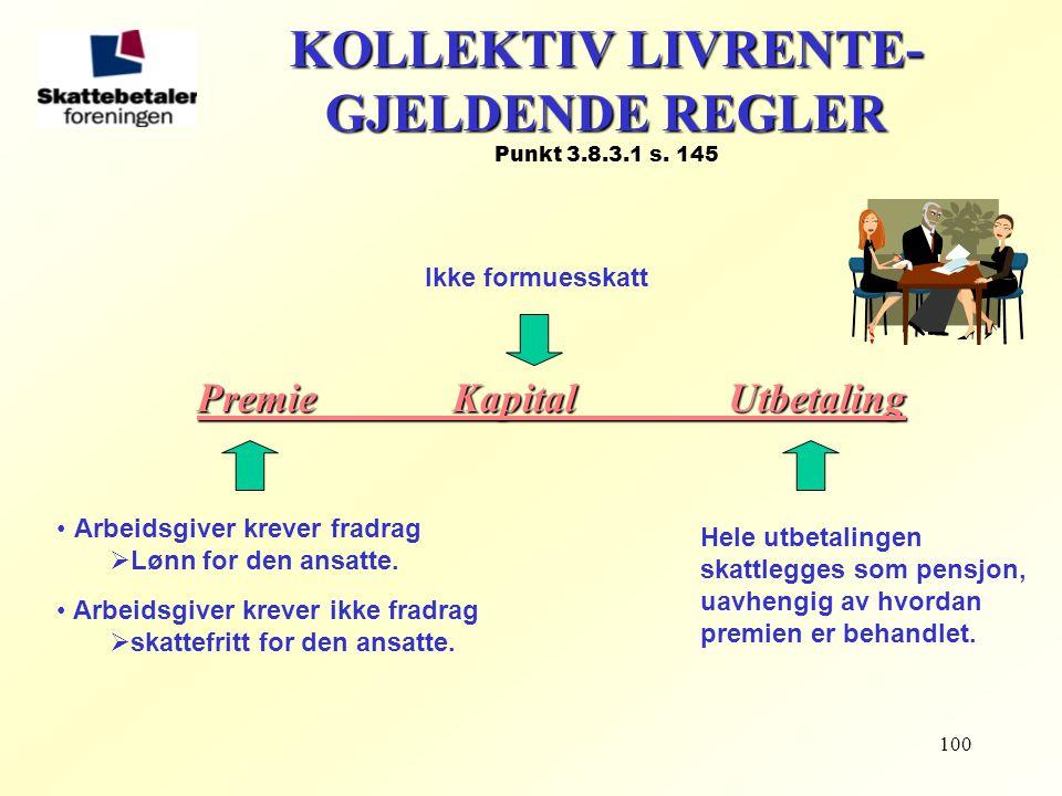 KOLLEKTIV LIVRENTE- GJELDENDE REGLER Punkt 3.8.3.1 s. 145