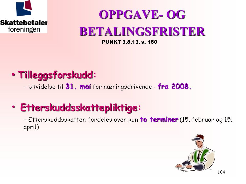 OPPGAVE- OG BETALINGSFRISTER PUNKT 3.8.13. s. 150