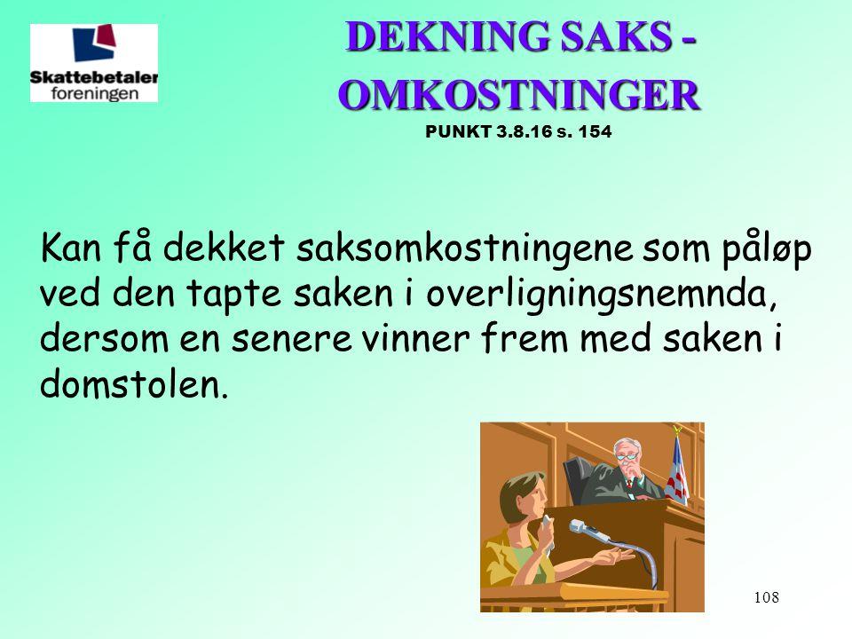 DEKNING SAKS - OMKOSTNINGER PUNKT 3.8.16 s. 154