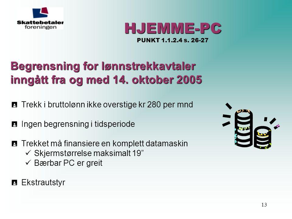 HJEMME-PC PUNKT 1.1.2.4 s. 26-27 Begrensning for lønnstrekkavtaler
