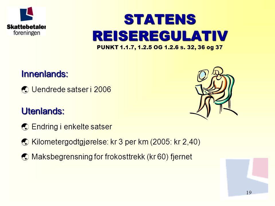 STATENS REISEREGULATIV PUNKT 1.1.7, 1.2.5 OG 1.2.6 s. 32, 36 og 37