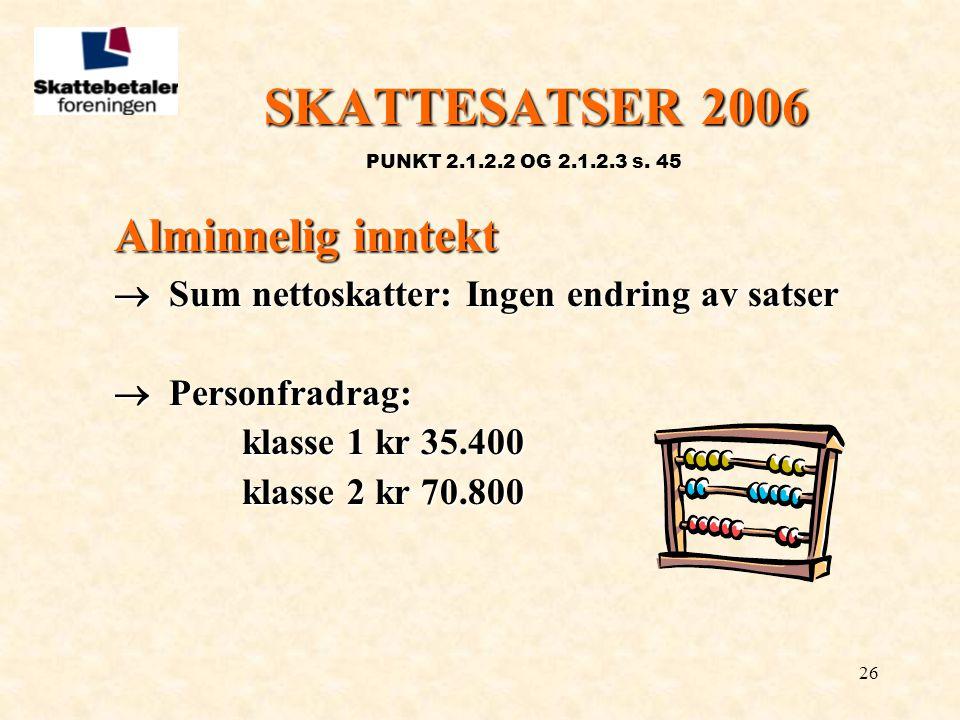 SKATTESATSER 2006 Alminnelig inntekt