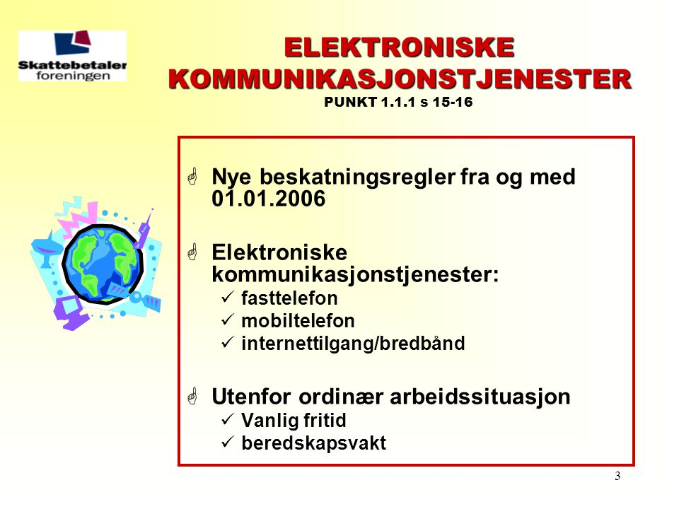 ELEKTRONISKE KOMMUNIKASJONSTJENESTER PUNKT 1.1.1 s 15-16
