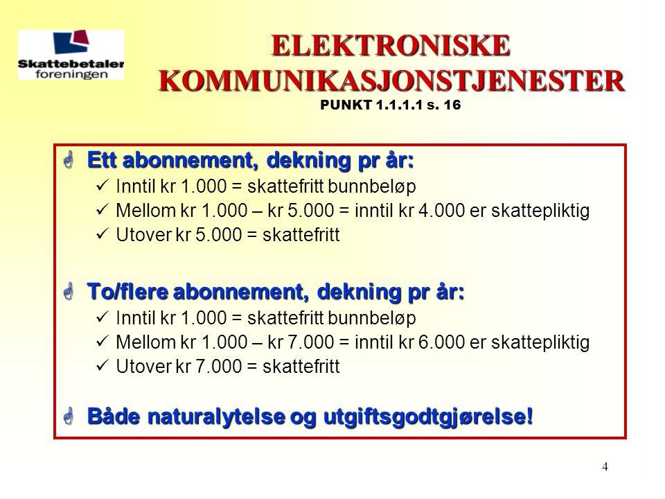 ELEKTRONISKE KOMMUNIKASJONSTJENESTER PUNKT 1.1.1.1 s. 16