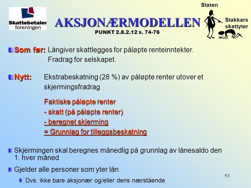 AKSJONÆRMODELLEN PUNKT 2.8.2.12 s. 74-76