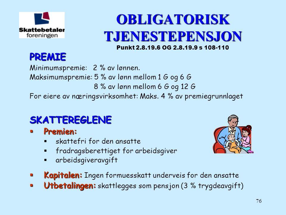 OBLIGATORISK TJENESTEPENSJON Punkt 2.8.19.6 OG 2.8.19.9 s 108-110