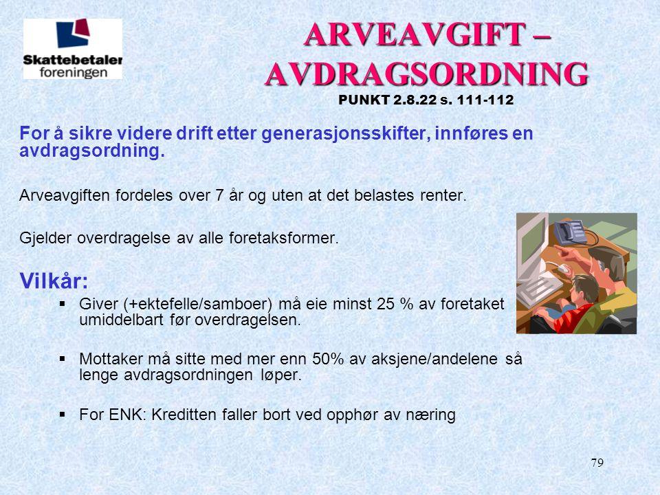 ARVEAVGIFT – AVDRAGSORDNING PUNKT 2.8.22 s. 111-112