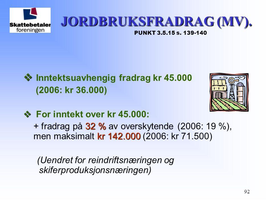 JORDBRUKSFRADRAG (MV). PUNKT 3.5.15 s. 139-140