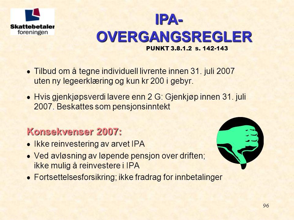 IPA- OVERGANGSREGLER PUNKT 3.8.1.2 s. 142-143