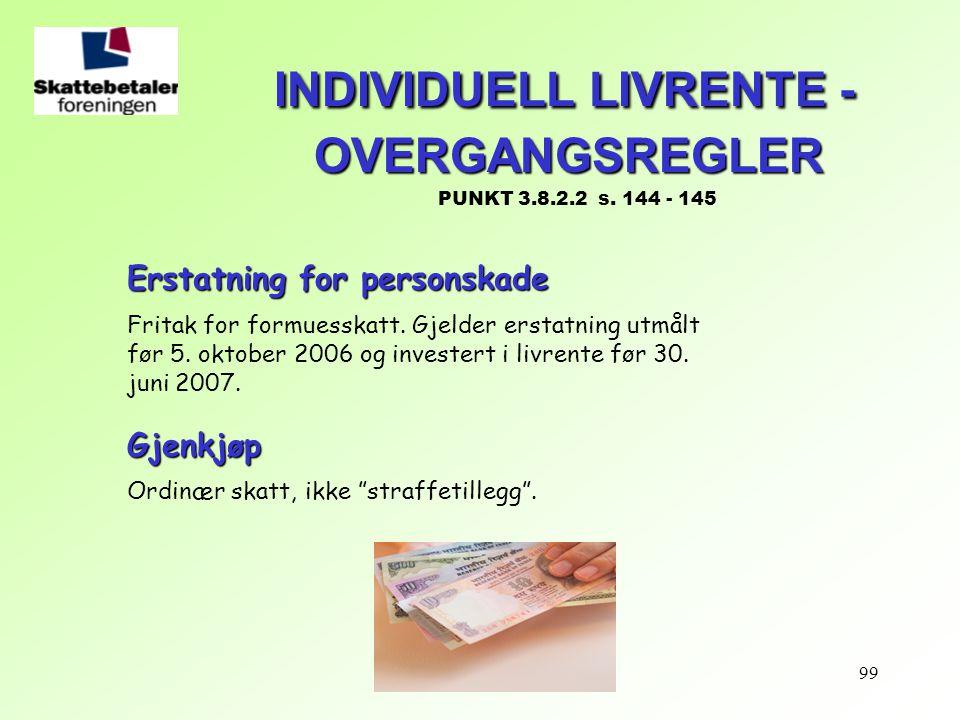 INDIVIDUELL LIVRENTE - OVERGANGSREGLER