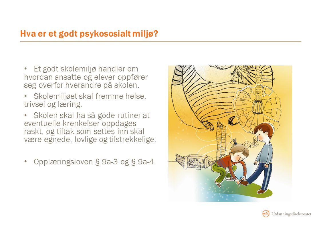 Hva er et godt psykososialt miljø