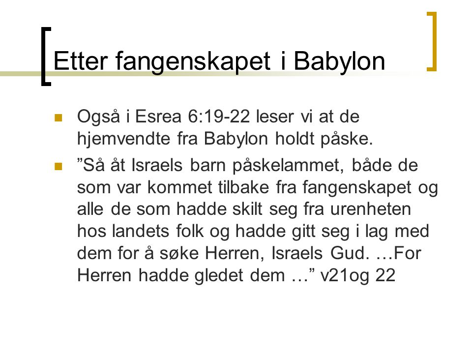 Etter fangenskapet i Babylon